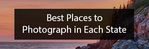 The Best Places to Photograph in Each State
